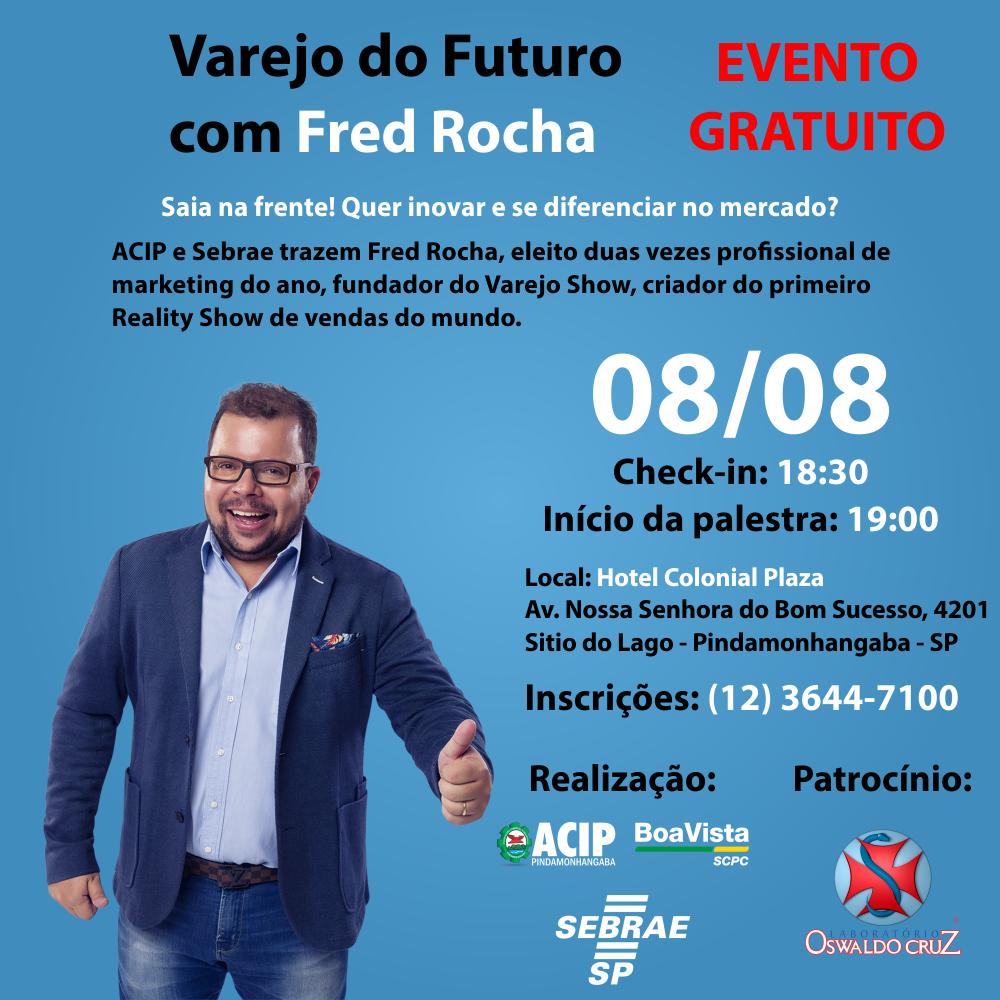 ACIP traz palestra gratuita com Fred Rocha