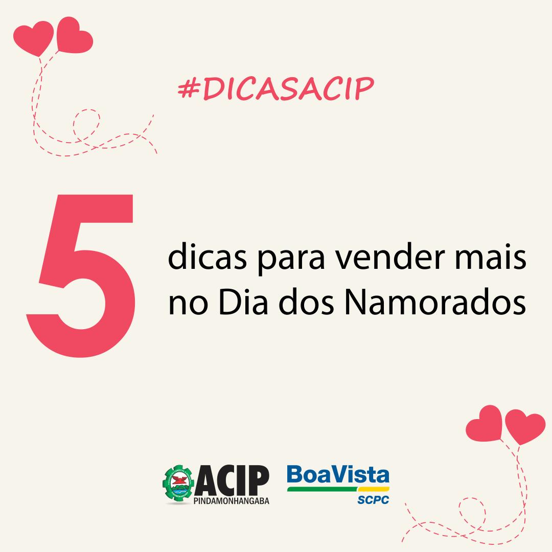 #DicasACIP – 5 dicas para vender mais no Dia dos Namorados