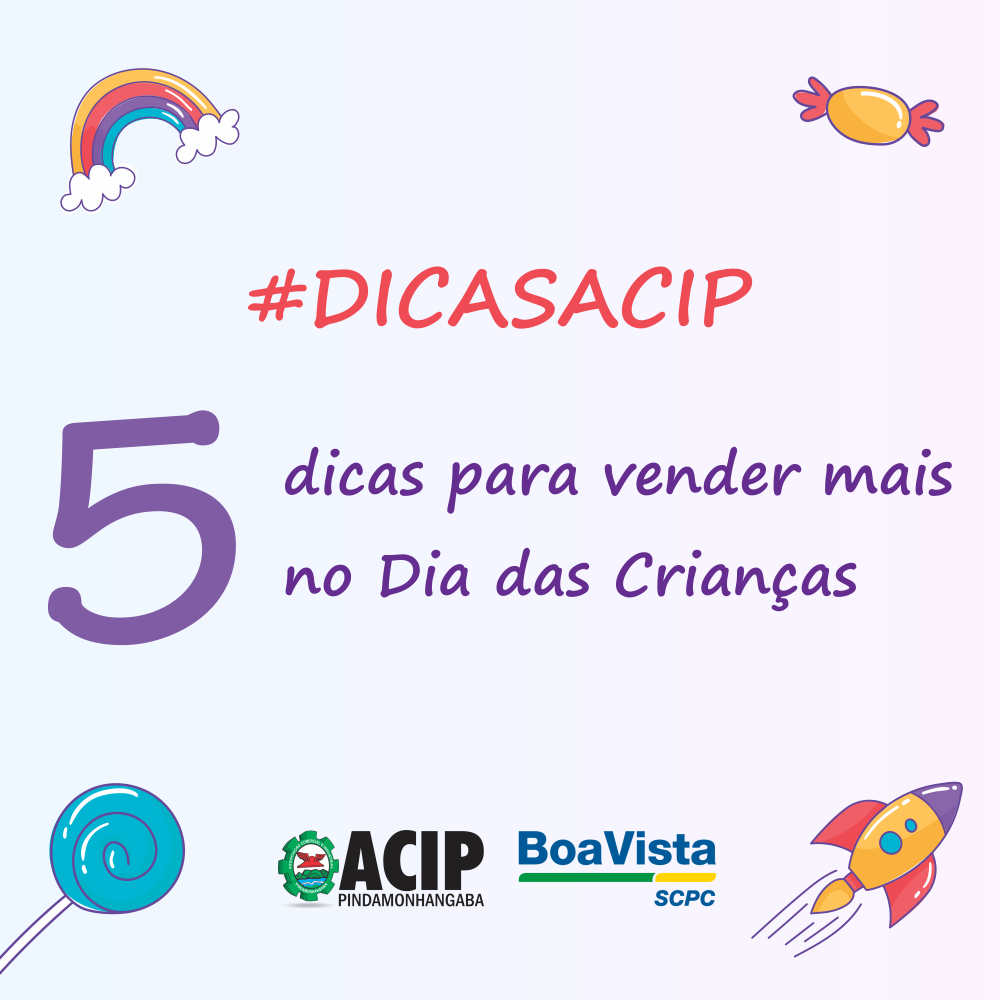 #DicasACIP – 5 dicas para vender mais no Dia das Crianças