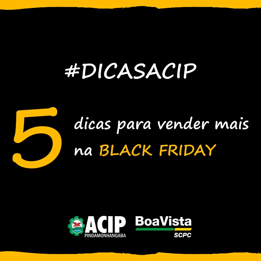 #DicasACIP – 5 dicas para vender mais na Black Friday