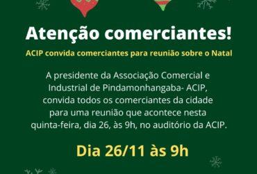 ACIP convida comerciantes para reunião sobre o Natal