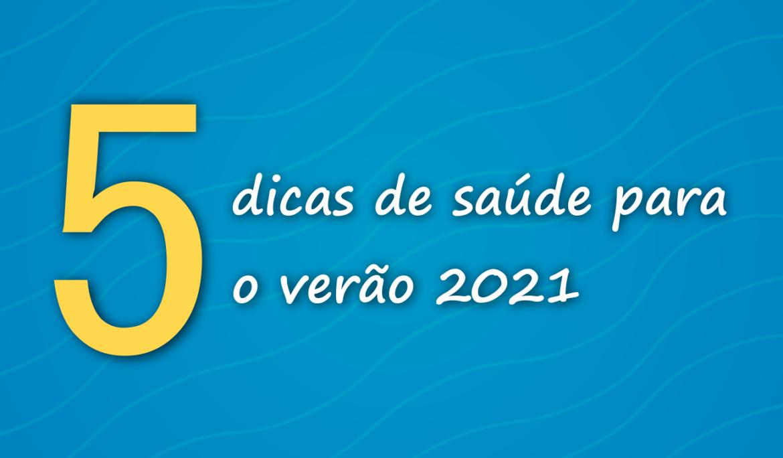 #DicasACIP – 5 dicas de saúde para o verão 2021