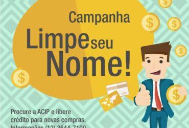 ACIP realiza Campanha Limpe Seu Nome